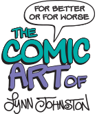 For Better or For Worse the Comic Art of Lynn Johnston